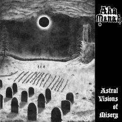Review for Aka Manah (USA) - Astral Visions of Misery