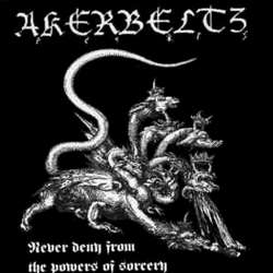 Review for Akerbeltz (ESP) - Never Deny from the Powers of Sorcery