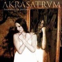 Akrasatrum - Thoughts of Destiny