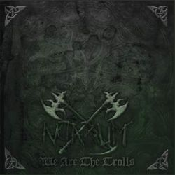 Aktarum - We Are the Trolls