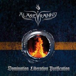 Review for Alas, Tyranny - Domination Liberation Purification