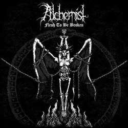 Review for Alchemist - Flesh to Be Broken