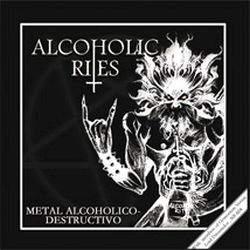 Reviews for Alcoholic Rites - Metal Alcoholico-Destructivo