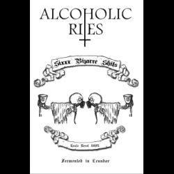 Reviews for Alcoholic Rites - Sixxx Bizarre Shits