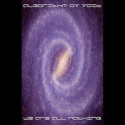 Algorithm ov Void - We Are All Nothing