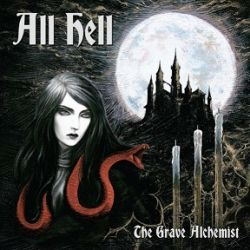 Review for All Hell - The Grave Alchemist