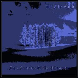 Review for All the Cold - Dark Sorrows of My Microcosm