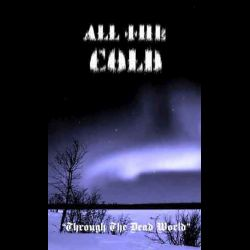Review for All the Cold - Through the Dead World