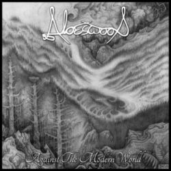 Reviews for Aloeswood - Against the Modern World