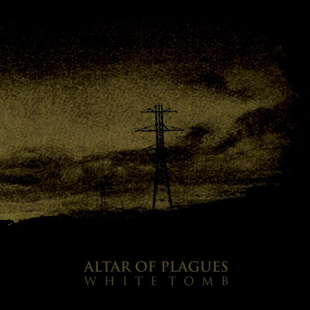 Review for Altar of Plagues - White Tomb