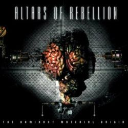 Review for Altars of Rebellion - The Dominant Material Origin