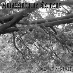 Reviews for Amaranthine Lament - Demo MMXII