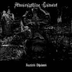 Reviews for Amaranthine Lament - Faceless Shadows