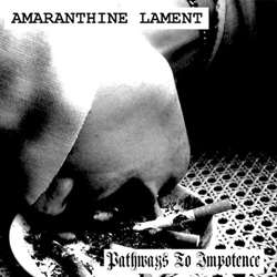 Review for Amaranthine Lament - Pathways to Impotence
