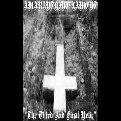 Amaranthine Lament - The Third and Final Relic