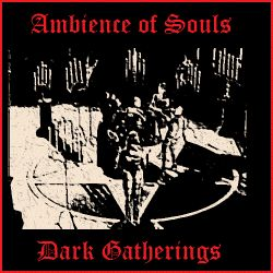 Review for Ambience of Souls - Dark Gatherings