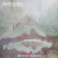 Aminion - Discarnate Sanctuary
