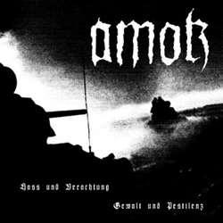 Review for Amok - Hass und Verachtung - Gewalt und Pestilenz
