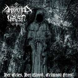 Review for Amputated Christ - Her Cries, Her Blood, Crimson Frost