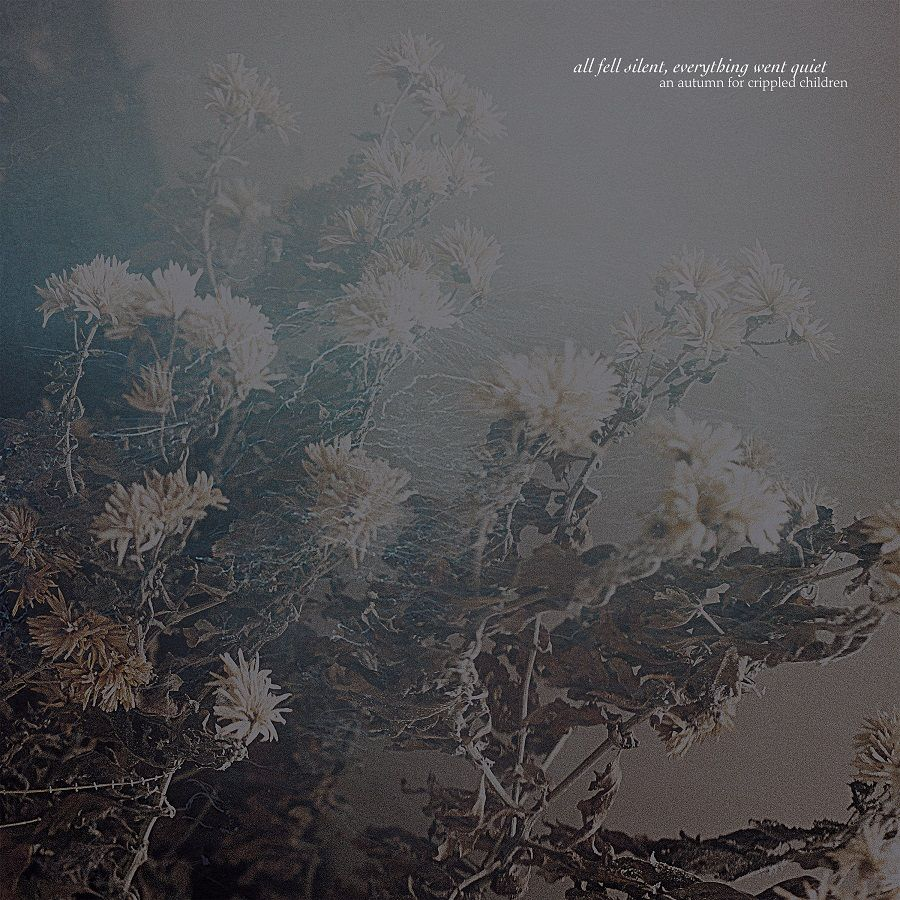 Review for An Autumn for Crippled Children - All Fell Silent, Everything Went Quiet