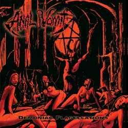 Reviews for Anal Vomit - Demoniac Flagellations