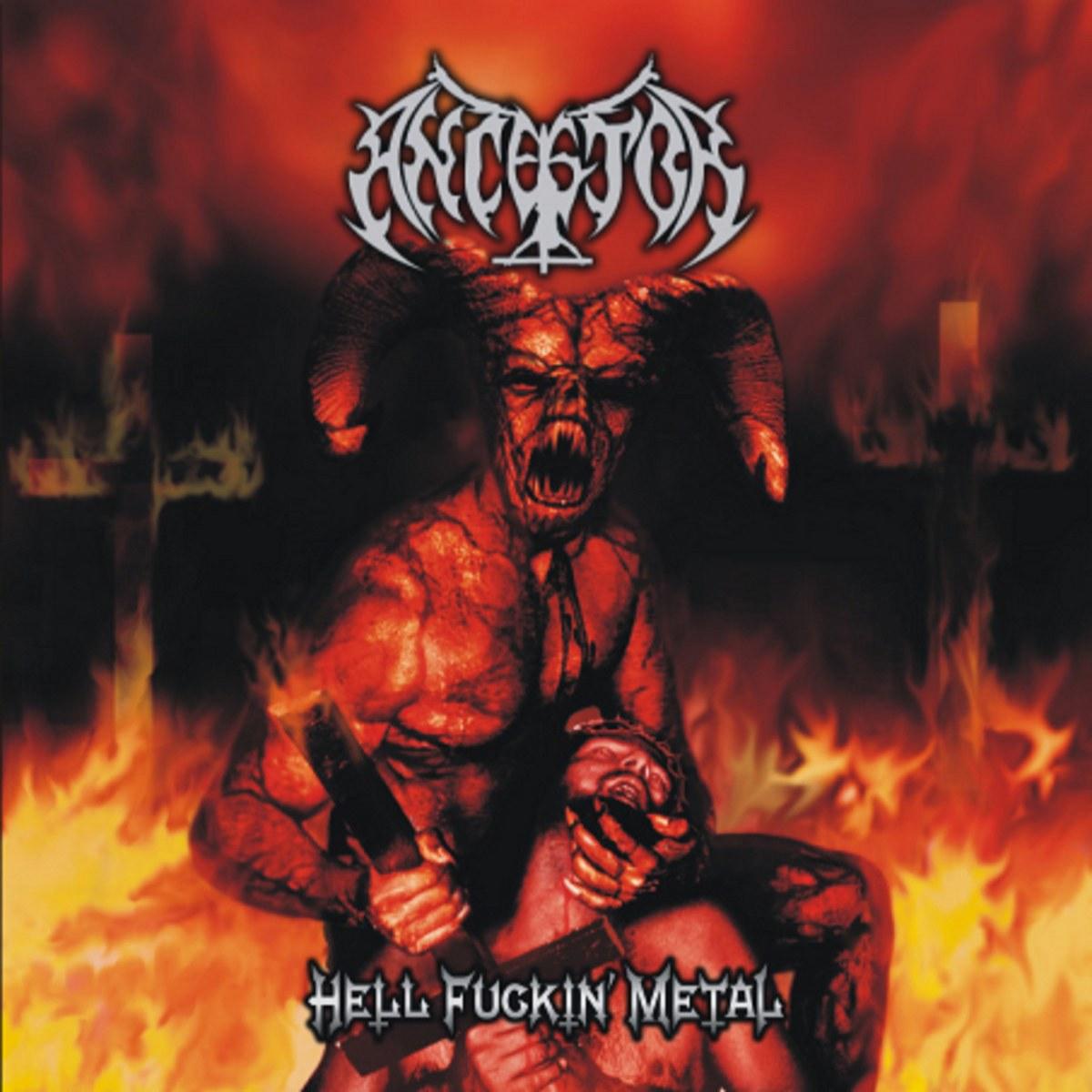 Reviews for Ancestor - Hell Fuckin' Metal