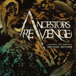 Review for Ancestors Revenge - The Archaic Return