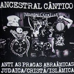 Review for Ancestral Cântico - Anti as Pragas Abraâmicas Judaica / Cristã / Islâmica