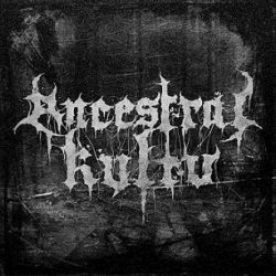 Review for Ancestral Kvltv - Ancestral Kvltv