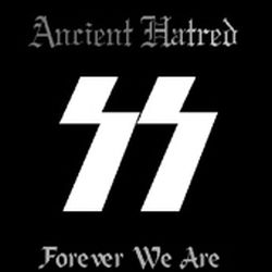 Ancient Hatred (EST) - Forever We Are