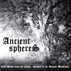 Reviews for Ancient Spheres - Cold Winds from the North... Stacked in the Deepest Woodlands