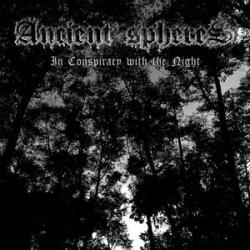Reviews for Ancient Spheres - In Conspiracy with the Night