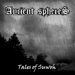 Ancient Spheres - Tales of Suwoh