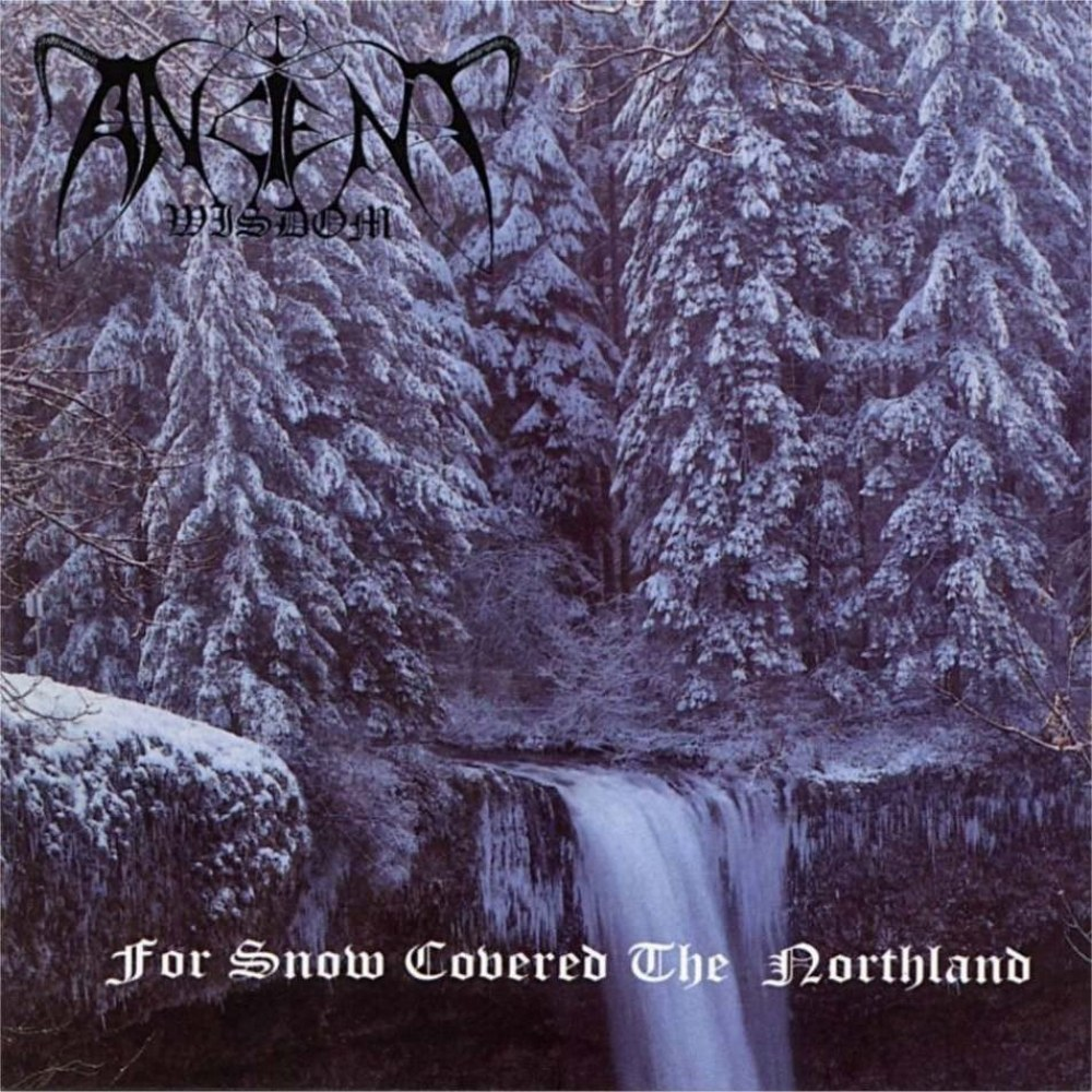 Review for Ancient Wisdom - For Snow Covered the Northland