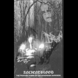 Review for Ancientblood - The Profane Hymns of the Sovereign Darkness