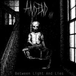 And End... - Between Light and Lies