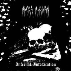 Angra Ahriman - Infernal Intoxication