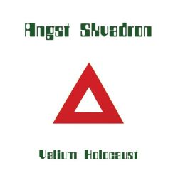 Review for Angst Skvadron - Valium Holocaust