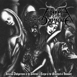 Review for Anima Damnata - Atrocious Disfigurement of the Redeemer's Corpse at the Graveyard of Humanity
