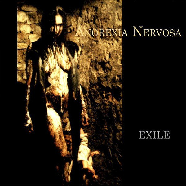 Review for Anorexia Nervosa - Exile