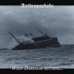 Review for Anthropophobe - When Darkness Returns... / Déceptions et Trahisons