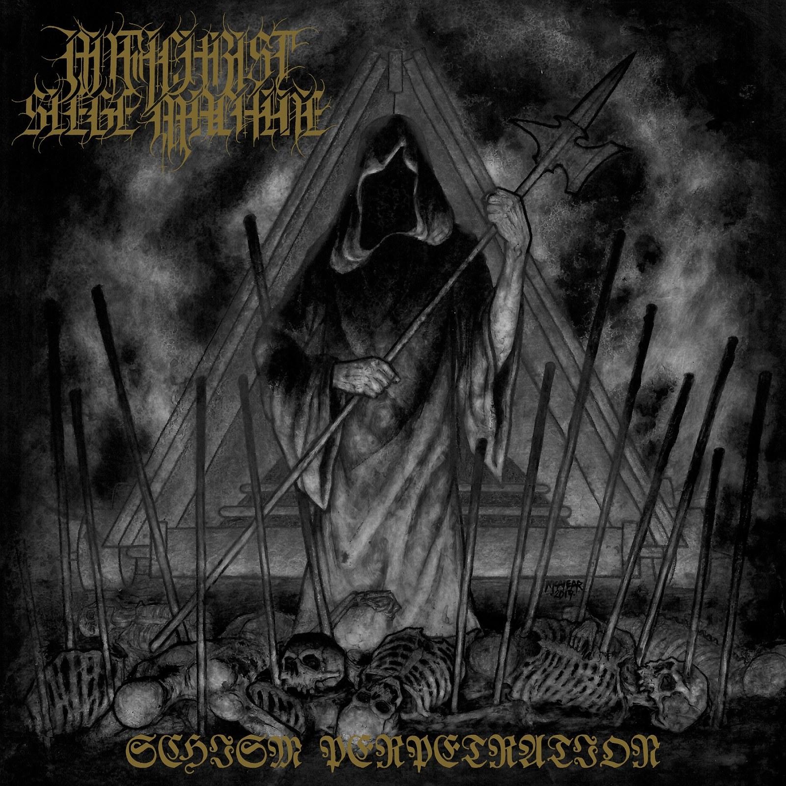 Antichrist Siege Machine - Schism Perpetration
