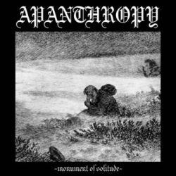 Reviews for Apanthropy - Monument of Solitude