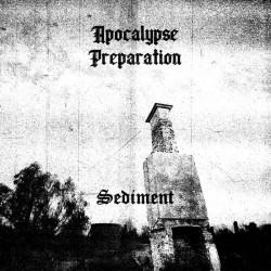 Apocalypse Preparation - Sediment