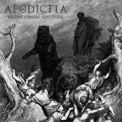 Reviews for Apodictia - Bicentennial Solitude