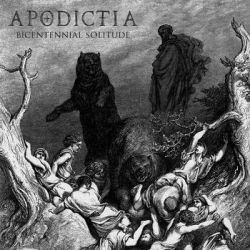Review for Apodictia - Bicentennial Solitude