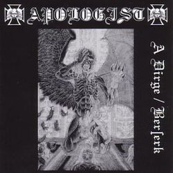 Reviews for Apologist - A Dirge / Berserk