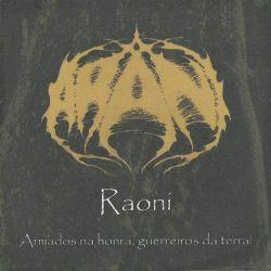 Review for Arani - Raoni (Armados na Honra, Guerreiros da Terra!)