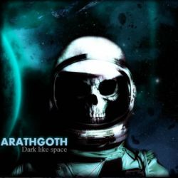 Review for Arathgoth - Dark Like Space