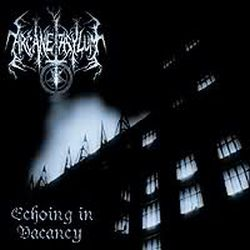 Review for Arcane Asylum - Echoing in Vacancy